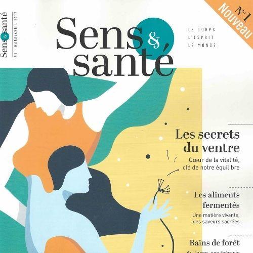 Sens & santé (revue) : le corps, l'esprit, le monde |