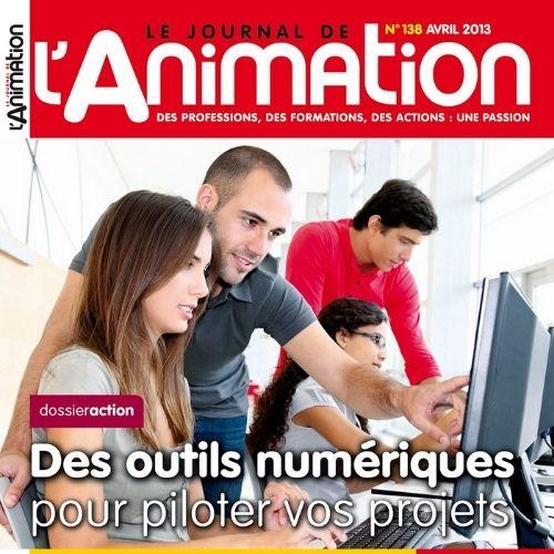 Le journal de l'animation (revue) : des professions, des formations, des actions : une passion   Porcin, Jean-Luc Porcin. Directeur de publication