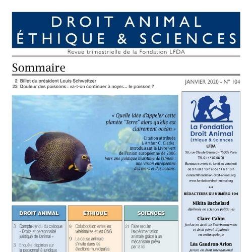 Droit animal éthique & sciences (revue) : revue trimestrielle de la Fondation LFDA   Fondation Ligue française des droits de l'animal. Auteur