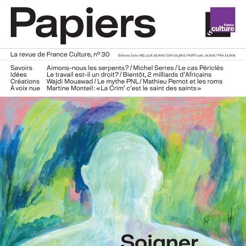 France culture papiers (revue) : la première radio à lire | France-Culture. Auteur