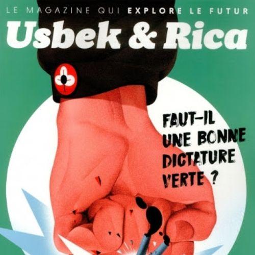 Usbek & Rica (revue) : racontent le présent, explorent le futur : géopolitique, technologie, environnement, culture, société |