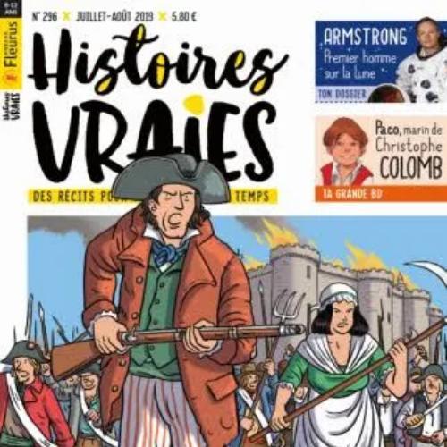Histoires vraies (revue) : 8-12 ans | Lefranc, Jean-Martial. Directeur de publication