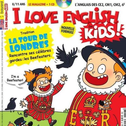 I love english for kids (revue) : L'anglais des CE2, CM1, CM2, 6è | Cordier, Alain. Metteur en scène ou réalisateur