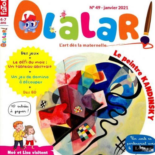 Olalar ! (revue) : L'art dès la maternelle   Faton-Boyancé, Jeanne. Directeur de publication