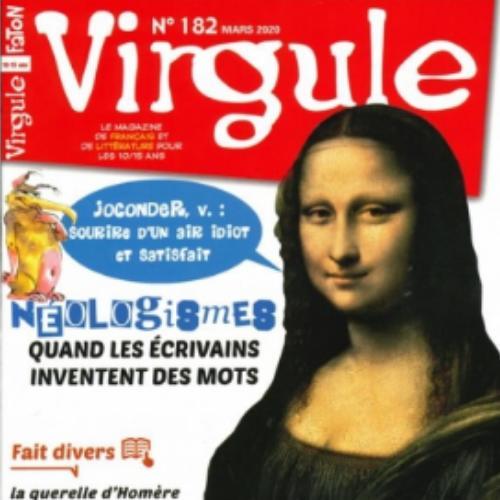 Virgule (revue) : Le magazine de français et de littérature pour les 10/15 ans | Fabre-Faton, Pierrette. Directeur de publication