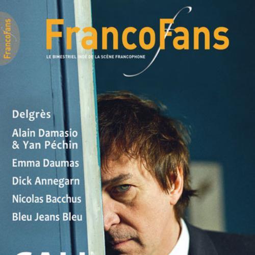 Francofans (revue) : le magazine indépendant de la chanson francophone actuelle | Chagot, Christian. Directeur de publication