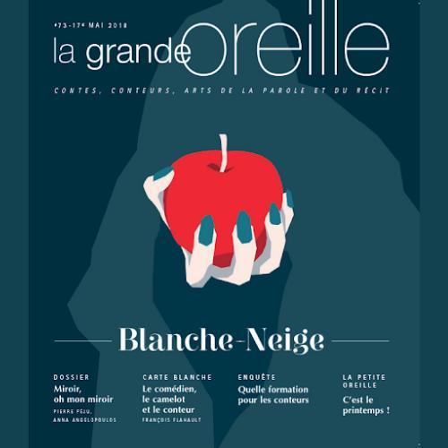 La Grande Oreille (revue) : Atelier de littérature orale | Gougaud, Henri. Éditeur scientifique