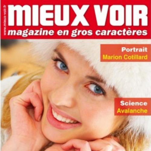 Mieux voir (revue) : Le magazine mensuel en gros caractères | Verhille, Maryse. Éditeur scientifique