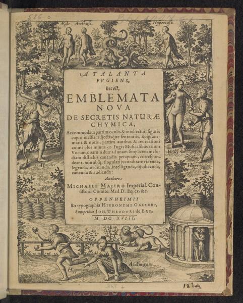 Michaël Maier, Atalanta fugiens, Oppenheim : Théodore de Bry - 1618, Strasbourg, Bibliothèque Nationale et universitaire